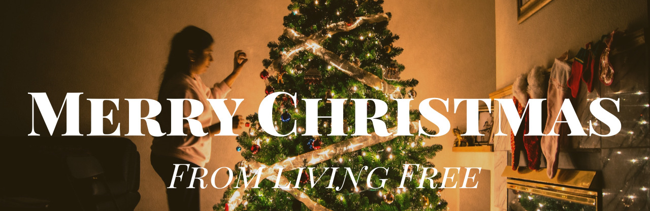 Wishing You A Merry Christmas from Living Free!